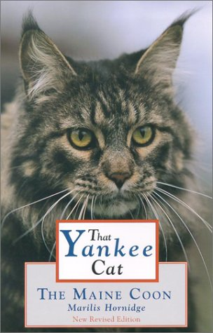 That Yankee Cat The Maine Coon Cat 3rd 2002 (Revised) 9780884482437 Front Cover
