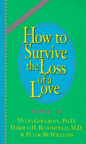 How to Survive the Loss of a Love  N/A 9780931580437 Front Cover