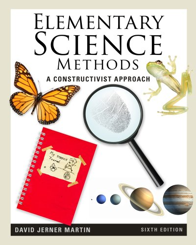 Elementary Science Methods A Constructivist Approach 6th 2012 (Revised) 9781111305437 Front Cover