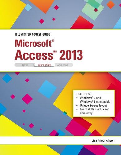 Illustrated Course Guide Microsoft Access 2013 Intermediate  2014 edition cover