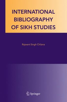 International Bibliography of Sikh Studies   2005 9781402030437 Front Cover
