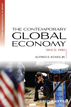 Contemporary Global Economy A History since 1980  2011 edition cover