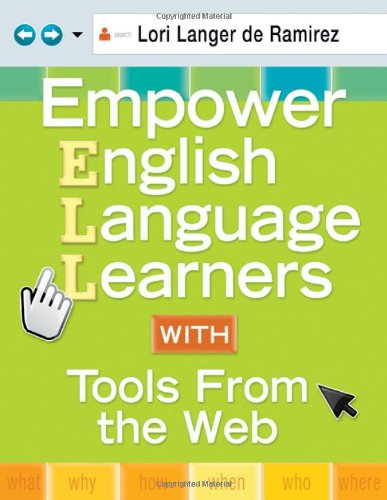 Empower English Language Learners with Tools from the Web   2010 edition cover