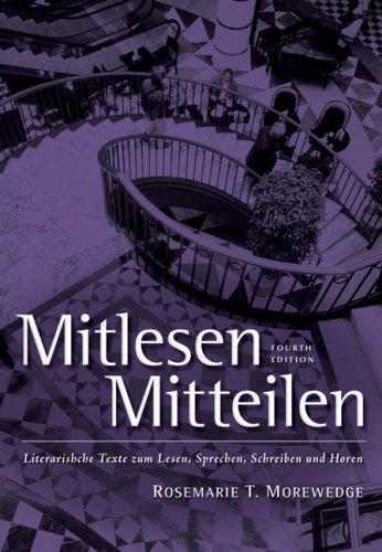 Mitlesen Mitteilen Literarische Texte Zum Lesen, Sprechen, Schreiben und Horen 4th 2008 (Revised) edition cover