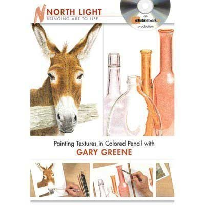 Painting Textures in Colored Pencil With Gary Greene:  2010 edition cover
