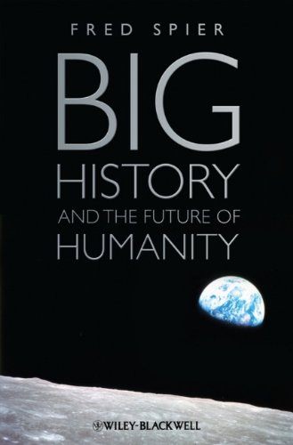 Big History and the Future of Humanity   2010 edition cover