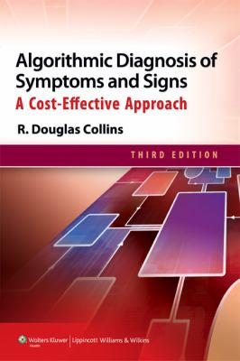 Algorithmic Diagnosis of Symptoms and Signs A Cost-Effective Approach 3rd 2013 (Revised) edition cover