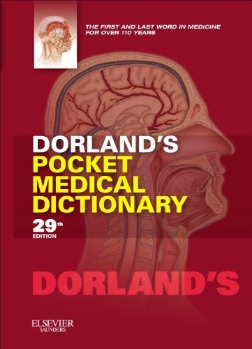 Dorland's Pocket Medical Dictionary  29th 2012 edition cover