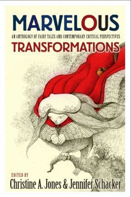 Marvelous Transformations An Anthology of Fairy Tales and Critical Perspectives  2012 edition cover