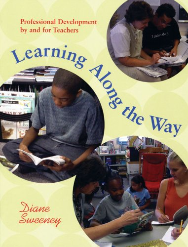 Learning along the Way Professional Development by and for Teachers  2003 edition cover