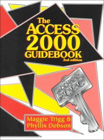 Access 2000 Guidebook 3rd 2000 9781576760437 Front Cover
