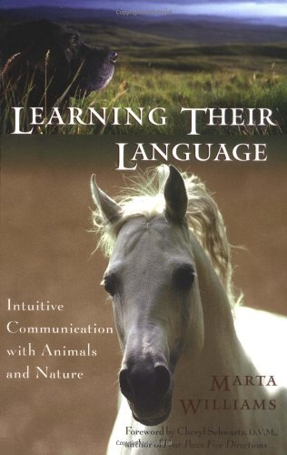 Learning Their Language Intuitive Communication with Animals and Nature  2003 edition cover