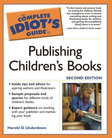 Complete Idiot's Guide to Publishing Children's Books  2nd 2004 edition cover