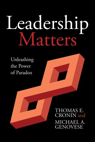 Leadership Matters Unleashing the Power of Paradox  2012 edition cover