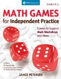 Math Games for Independent Practice Games to Support Math Workshops and More N/A edition cover