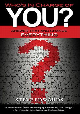 Who's in Charge of You? Answer That And Change Everything N/A 9781936401437 Front Cover