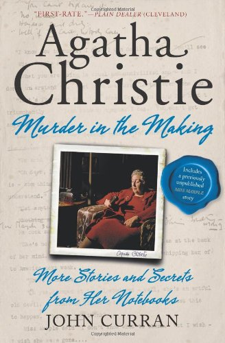 Agatha Christie-Murder in the Making More Stories and Secrets from Her Notebooks N/A edition cover