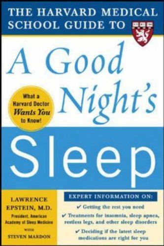 Harvard Medical School Guide to a Good Night's Sleep   2007 edition cover