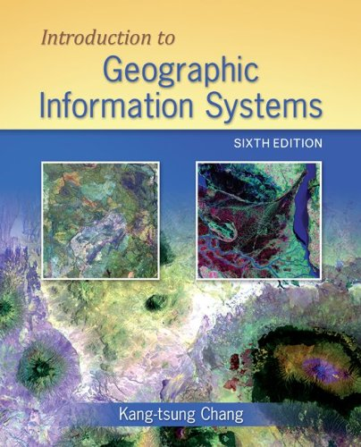 Introduction to Geographic Information Systems  6th 2012 edition cover