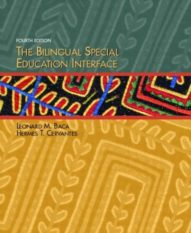 Bilingual Special Education Interface  4th 2004 (Revised) edition cover