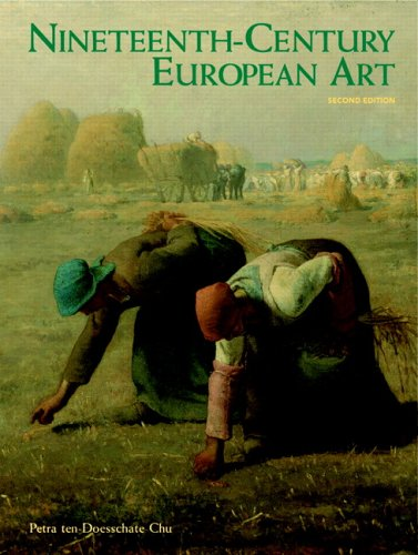 Nineteenth-Century European Art  2nd 2007 (Revised) 9780131886438 Front Cover