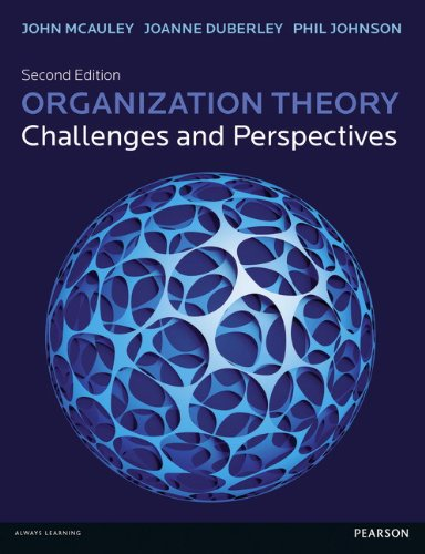 Organization Theory Challenges and Perspectives 2nd 2014 9780273724438 Front Cover