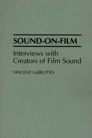 Sound-on-Film Interviews with Creators of Film Sound  1994 9780275944438 Front Cover