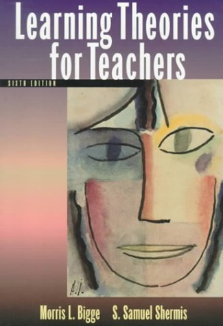 Learning Theories for Teachers  6th 1999 9780321023438 Front Cover