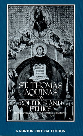 St. Thomas Aquinas on Politics and Ethics   1988 edition cover