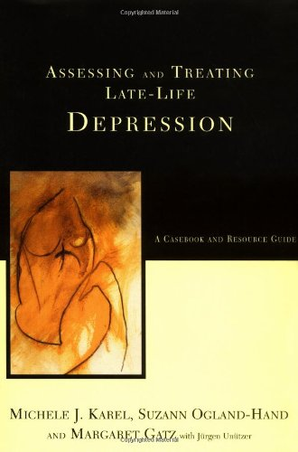 Assessing and Treating Late-Life Depression A Casebook and Resource Guide  2002 edition cover