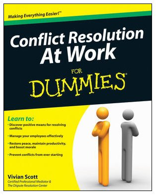 Conflict Resolution at Work for Dummies   2010 edition cover