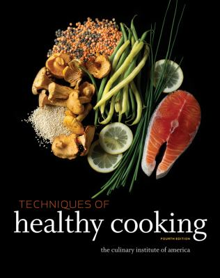 Techniques of Healthy Cooking  4th 2013 edition cover