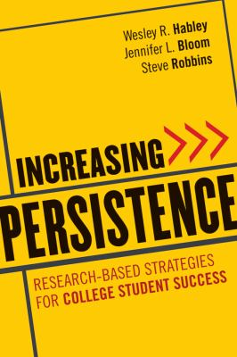 Increasing Persistence Research-Based Strategies for College Student Success  2012 9780470888438 Front Cover