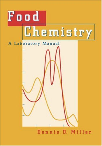 Food Chemistry A Laboratory Manual  1998 (Lab Manual) 9780471175438 Front Cover