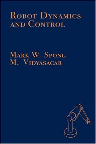 Robot Dynamics and Control  1st 1989 edition cover