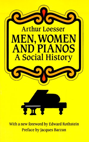 Men, Women and Pianos A Social History  1990 edition cover