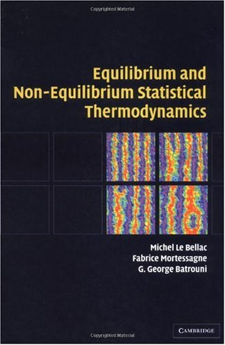 Equilibrium and Non-Equilibrium Statistical Thermodynamics   2004 9780521821438 Front Cover