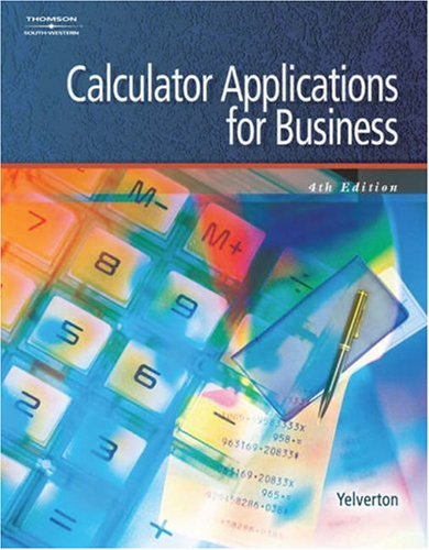 Calculator Applications for Business  4th 2006 (Revised) 9780538441438 Front Cover