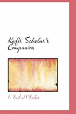 Kafir Scholar's Companion:   2008 edition cover