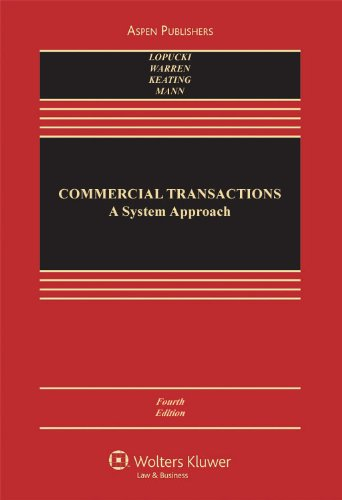 Commercial Transactions A Systems Approach, Fourth Edition 4th 2009 (Revised) edition cover