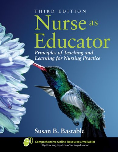 Nurse as Educator Principles of Teaching and Learning for Nursing Practice 3rd 2008 (Revised) edition cover