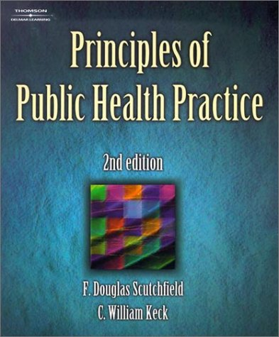 Principles of Public Health Practice  2nd 2003 (Revised) edition cover
