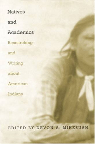 Natives and Academics Researching and Writing about American Indians  1998 edition cover