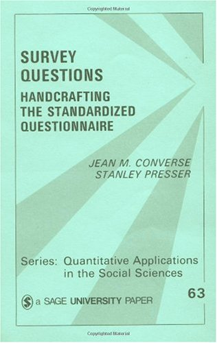 Survey Questions Handcrafting the Standardized Questionnaire  1986 edition cover