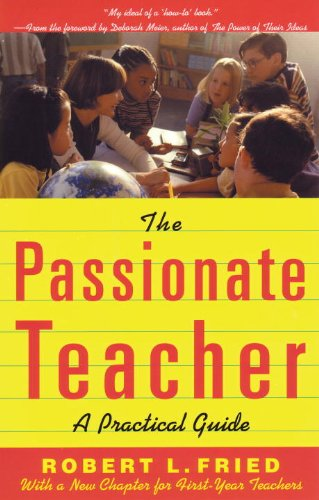 Passionate Teacher A Practical Guide 2nd 2001 (Guide (Instructor's)) edition cover