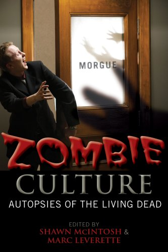 Zombie Culture Autopsies of the Living Dead  2008 edition cover