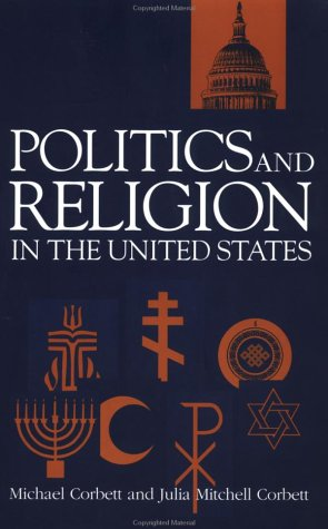 Politics and Religion in the United States   1999 edition cover
