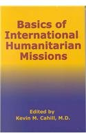 Basics of International Humanitarian Mission  2nd 2003 edition cover