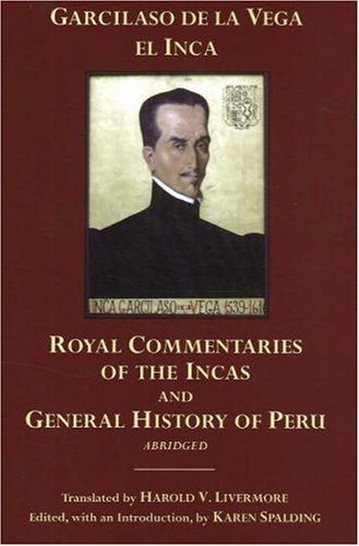 Royal Commentaries of the Incas and General History of Peru   2006 (Abridged) edition cover