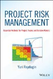 Project Risk Management Essential Methods for Project Teams and Decision Makers  2013 9781118482438 Front Cover